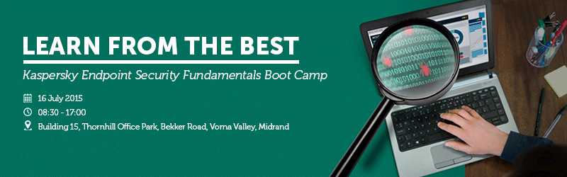 AVeS presents a Kaspersky Endpoint Security Fundamentals Boot Camp on 16 July 2015.
