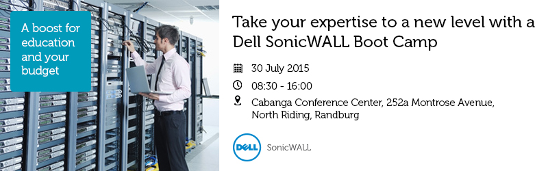 Dell SonicWALL Boot Camp by AVeS: 30 July 2015